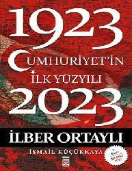 Cumhuriyetin İlk Yüzyılı İlber Ortaylı -2012 186