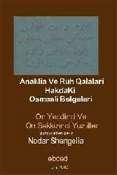 Anaqra Ve Ruh qalaları HakdaKi Osmanlı Belgeleri
