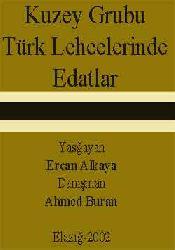 Kuzey Grubu Türk Lehcelerinde Edatlar