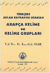 Türkcede Anlam Qaymasına Uğrayan Erebce Kelime Ve Kelime Qrubları-Emrullah Işler-1997-174s