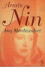 Ateş Merdivenleri-Anais Nin- Püren Özgören-2005-165s