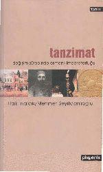 Tanzimat Sürecinde Osmanli Impiraturluğu-Xelel Inalcıq-2006-546s