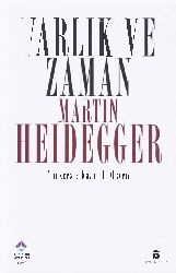 Varlıq Ve Zaman-Aqora-Martin Heidegger-Kaan H.Ökten-2006-482