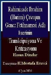 Rehimizade Ibrahim (Harimi) Çavuşun Gence Fetihnamesi Adlı Eserinin Transkripsiyonu Ve Kritizasyonu