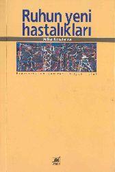 Ruhun Yeni Xestelikleri-Julia Kristeva-Nilgün Tutal-1993-258s