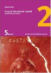 İlkçağ Felsefe Tarixi-2-Sofistlerden Platona-Ahmet Arslan-2006-473s