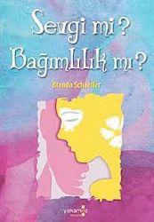 Sevgimi Bağımlılıqmı-Brenda Schaeffer-Güliz Akyüz-2011-345s