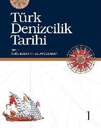 Türk Denizcilik Tarihi 1 idris Bostan Salih Özbaran