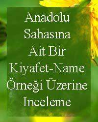 Anadolu Sahasına Ait Bir Kiyafet-Name Örneği Üzerine Inceleme