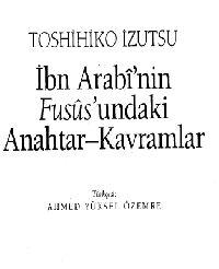 Ibni Erebinin Fususundaki Anahdar-Qavramlar-Toshihiko Izutsu-Çev-Ahmed Yüksel Özemre-1998-400s