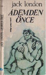 Ademden Önce-Jack London-H.Pinar Kür-1971-172s