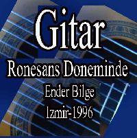 Rönesans Döneminde Gitar - Ender Bilge