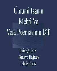 Ümumi Isanın Mehri Və Vəfa Poemasının Dili - Ilkin Quliyev - Nizami Bağırov
