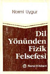Dil Yönünden Fizik Felsefesi-Nermi Uyqur-1985-196s