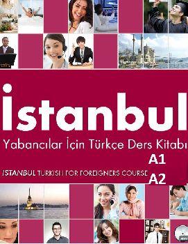 Istanbul-Yabaçılar Için Türkce Çalışma-Ders Kitabları-A1- A2-2012