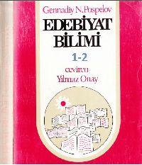 1- 2-Edebiyat Bilimi-1-2-Bilim Sanat-Gennadiy N.Pospelov-Yılmaz Onay-1984-676s