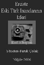 Erciste Eski Türk Inanclarının Izleri