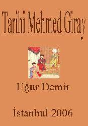 TARIXI MEHMED GIRAY-Değerlendirme-Çeviri Metin-Uğur Demir-İstanbul 2006
