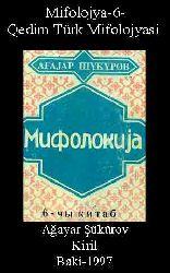 Mifolojya-6-Qedim Türk Mifolojyasi