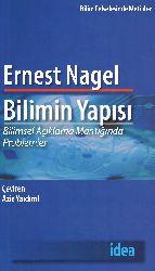 Bilimin Yapısı Bilimsel Açıqlama Mentıqınde Problemler–Eziz Yardimli-Ernest Nagel-2013-629s