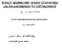 Türkcenin Kelimelerin Efsane Dünyasında Anlamlandırılması Ve Çözümlenmesi-Sinan Gönen-20s+Çille Gecesi-Şiir+ Afyuqarahisar Efsaneleri Üzerine-Saimsakaoğlu-5s