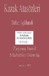 Qazaq Atasözleri-Türkce Açıklamali