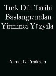 Türk Dili Tarixi-Başlangıcından Yirminci Yüzyıla