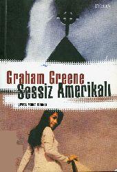 Sessiz Amerikalı-Graham Greene-Roza Qandemir-2003-250s