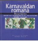 Karnavaldan Rumana Edebiyat Teorisinden Dil Felsefesine Seçme Yazılar-Mikhail Bakhtin-Cem Soydemir-1996-400s