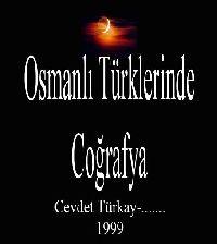 Osmanlı Türklerinde Cuğrafya-Cevdet Türkay