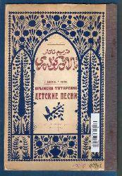 Qırım Tatar bala Türküleri , Z.Bahareviç , H.Odabaş
