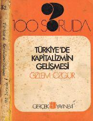 100 Soruda Türkiyede Kapitalizmin Gelişmesi-Özlem Özgur -1972 241s