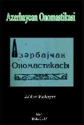 Azerbaycan Onomastikasi – M.Adilov - A.Pashayev - Baki-1987 - 87s