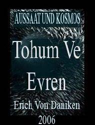 Tohum Ve Evren, Aussaat Und Kosmos, Erich Von Daniken