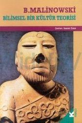 Bilimsel Bir Kültür Teorisi-Bronislaw Malinowski -Saadet Ozkal-1992-179s