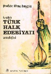 Izahlı Türk Xalq Edebiyati Antolojisi (23-24 Sayfa Eksik) Ilxan Başgöz -1968 243s