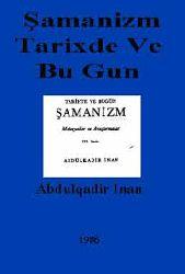 Tarixdə Ve Bu Gün Şamanizm-Şamanism-Ebdülqadir Inan-1954-246s