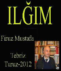 Ilğım - Piyes - Firuz Mustafa