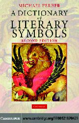 A Dictionary of Literary Symbols  2007-274s