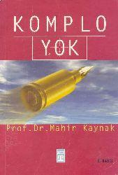 Komplo Yok Mahir Qaynaq 2003 194s