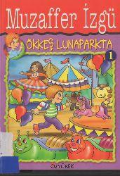 Ökkeş Lunaparkda-01-Müzeffer Izqü-2014-98s