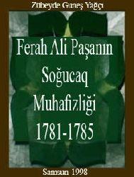 Ferah Ali Paşanın Soğucaq Muhafizliği-1781-1785