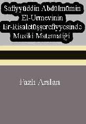 Safiyyetdin Abdülmüminel urmevinin Elrisaletüşşerefiyyesinde Musiqi Matematiği