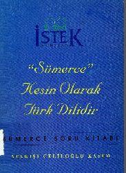 Sumerce Kesin Olaraq Türk Dilidir