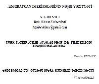 Vüsale Musalı-Kesliler-Azerbaycan Tezkirelerinin Neşri Veziyyeti-7s-2- Türk Tezkireçilik Enenesi-Filiz Qılıcın Araşdırmalarında-11s-3-Ehdi Bağdadinin Gülşeni Şüerasının Elmi-Tenqidi Metni-8s