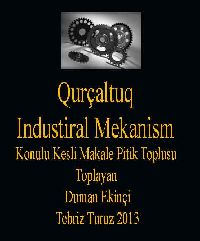 Qurçaltuq - Industiral Mekanism Konulu  Pitik Toplu- Toplayan - Duman Ekinchi