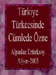 Türkiye Türkcesinde Cümlede Özne