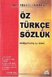 Öz Türkce Sözlük Ali Püsküllüoğlu 1977 625