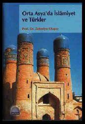 Orta Asyada Islamiyet Ve Türkler