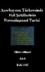 Azerbaycan Türkcesinde Feil Şekillerinin Formalaşmasi Tarixi